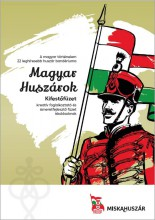 MAGYAR HUSZÁROK - Ekönyv - MISKAHUSZÁR KFT