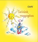 SZÍVÜNK RAGYOGÁSA - OUPS - Ekönyv - HÖRTENHUBER, KURT
