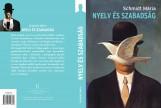 NYELV ÉS SZABADSÁG - Ekönyv - SCHMIDT MÁRIA