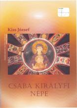 CSABA KIRÁLYFI NÉPE - Ekönyv - KISS JÓZSEF