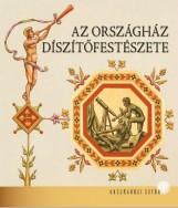 AZ ORSZÁGHÁZ DÍSZÍTŐFESTÉSZETE - Ekönyv - KAPITÁNY-HORVÁTH ZSUZSA
