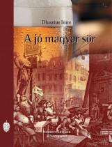 A JÓ MAGYAR SÖR - Ekönyv - DLUSZTUS IMRE