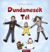 DUNDAMESÉK - TÉL - Ekönyv - LENDVAI SZILVIA