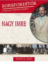 NAGY IMRE - SORSFORDÍTÓK III.KÖTET - Ekönyv - RAINER  M. JÁNOS