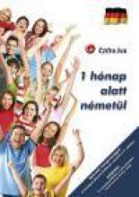 1 HÓNAP ALATT NÉMETÜL -A LEGFONTOSABB SZAVAK, MONDATOK - Ekönyv - CZIFRA ÉVA