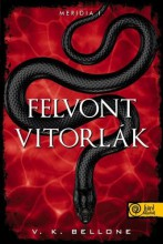 FELVONT VITORLÁK (MERIDIA 1.) - Ekönyv - BELLONE, V.K.