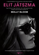 ELIT JÁTSZMA - Ebook - BLOOM, MOLLY