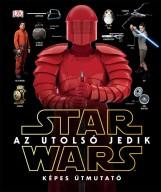 STAR WARS AZ UTOLSÓ JEDIK - KÉPES ÚTMUTATÓ - Ekönyv - KOLIBRI / STAR WARS