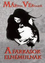 A FARKASOK ELNÉLMULNAK - Ekönyv - MÁRTON VERONIKA