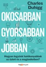 OKOSABBAN, GYORSABBAN, JOBBAN - Ekönyv - DUHIGG, CHARLES