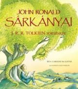 JOHN RONALD SÁRKÁNYAI - J. R. R. TOLKIEN TÖRTÉNETE - Ekönyv - CAROLINE MCALISTER