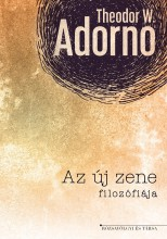 AZ ÚJ ZENE FILOZÓFIÁJA - Ekönyv - ADORNO, THEODOR W.