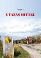 UTAZÁS HITTEL - Ekönyv - SZÉKELY KLÁRA