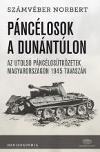 PÁNCÉLOSOK A DUNÁNTÚLON - Ekönyv - SZÁMVÉBER NORBERT