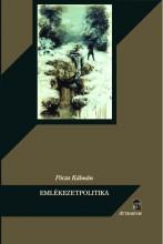 EMLÉKEZETPOLITIKA - Ekönyv - PÓCZA KÁLMÁN