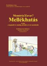 MEMÓRIA! ZAVAR? - MELLÉKHATÁS - Ekönyv - PROF.DR.BONVY IVÁN