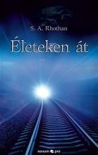ÉLETEKEN ÁT - Ekönyv - S. A. RHOTHAN