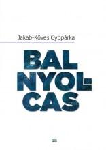 BAL NYOLCAS - Ekönyv - JAKAB-KÖVES GYOPÁRKA