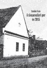 A TISZAESZLÁRI PER ÉS 2015 - CD-VEL - Ekönyv - SÁNDOR IVÁN