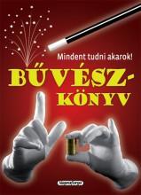 BŰVÉSZKÖNYV - MINDENT TUDNI AKAROK! - Ekönyv - NAPRAFORGÓ KÖNYVKIADÓ