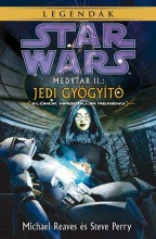 STAR WARS: MEDSTAR II. – JEDI GYÓGYÍTÓ - Ekönyv - MICHAEL REAVES, STEVE PERRY