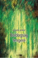 BOLDOGSÁG TENGERE - Ekönyv - SPAHIC, OGNJEN