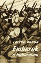 EMBEREK A HÁBORÚBAN - Ekönyv - LATZKÓ ANDOR