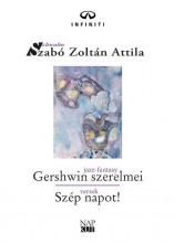 GERSHWIN SZERELMEI - SZÉP NAPOT! - Ekönyv - SZABÓ ZOLTÁN ATTILA