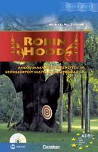 ROBIN HOOD - SHORT STORY CD-MELLÉKLETTEL - Ekönyv - MACFARLANE, MICHAEL
