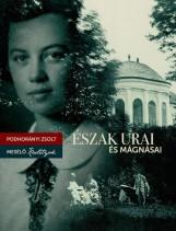 ÉSZAK URAI ÉS MÁGNÁSAI - MESÉLŐ KASTÉLYOK - Ekönyv - PODHORÁNYI ZSOLT