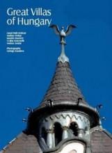 GREAT VILLAS OF HUNGARY (MAGYARORSZÁG HÍRES VILLÁI) - Ekönyv - AB OVO KIADÓI KFT.