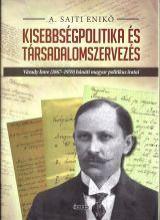 KISEBBSÉGPOLITIKA ÉS TÁRSADALOMSZERVEZÉS - Ekönyv - A. SAJTI ENIKŐ