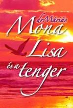 MONA LISA ÉS A TENGER - Ekönyv - DR MÁRIÁS