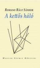 A KETTŐS HÁLÓ - Ebook - ROMANO RÁCZ SÁNDOR