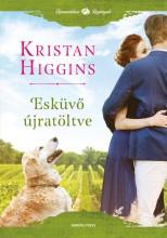 ESKÜVŐ ÚJRATÖLTVE - Ekönyv - HIGGINS, KRISTAN