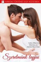 Szerelmünk lapjai - 3 történet 1 kötetben - Ekönyv - Cathy Williams, Miranda Lee, Debbie Macomber