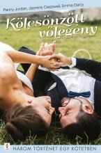 Kölcsönzött vőlegény - 3 történet 1 kötetben - Ekönyv - Penny Jordan, Jasmine Cresswell, Emma Darcy
