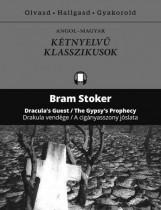 DRAKULA VENDÉGE - A CIGÁNYASSZONY JÓSLATA (KÉTNYELVŰ KLASSZIKUSOK) - Ekönyv - STOKER, BRAM