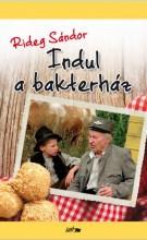 INDUL A BAKTERHÁZ (ÚJ!) - ÜKH 2015 - Ekönyv - RIDEG SÁNDOR