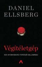 VÉGÍTÉLETGÉP - EGY ATOMHÁBORÚ-TERVEZŐ VALLOMÁSAI - Ekönyv - ELLSBERG, DANIEL