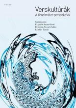 VERSKULTÚRÁK - A LÍRAELMÉLET PERSPEKTÍVÁI - Ekönyv - SZERK. KULCSÁR SZABÓ ERNŐ – KULCSÁR-SZAB