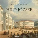 HILD JÓZSEF - AZ ÉPÍTÉSZET MESTEREI - Ekönyv - HAVAS GYÖNGYVÉR