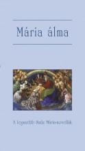 MÁRIA ÁLMA - A LEGSZEBB SZŰZ MÁRIA-NOVELLÁK - Ekönyv - SZENT ISTVÁN TÁRSULAT