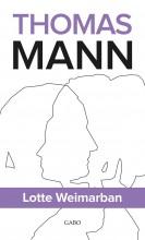 LOTTE WEIMARBAN - Ekönyv - MANN, THOMAS