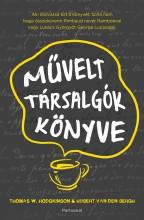 MŰVELT TÁRSALGÓK KÖNYVE - Ekönyv - HODGKINSON, W. THOMAS-VAN DERN BERGH, HU
