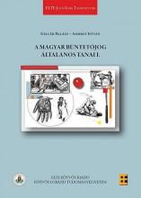 A MAGYAR BÜNTETŐJOG ÁLTALÁNOS TANAI I. - Ebook - GELLÉR BALÁZS, AMBRUS ISTVÁN