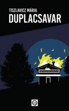 DUPLACSAVAR - Ebook - TISZLAVICZ MÁRIA