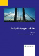 Európai közjog és politika - Ekönyv - Kende Tamás – Szűcs Tamás – Jeney Petra
