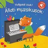 ÁLLATI MUZSIKUSOK - HALLGASD CSAK! (SZAVAK ÉS HANGOK) - Ekönyv - YOYO BOOKS