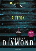 A TITOK - VILÁGSIKEREK - Ekönyv - DIAMOND, KATERINA